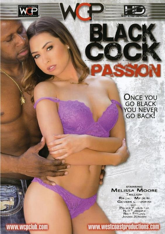 Nat Turnher, Rico Strong, Prince Yahshua, Melissa Moore, Jovan Jordan - Black Cock Passion (Interracial / Gonzo) [WEBRip/SD 480p] - Wc Productions West Coast