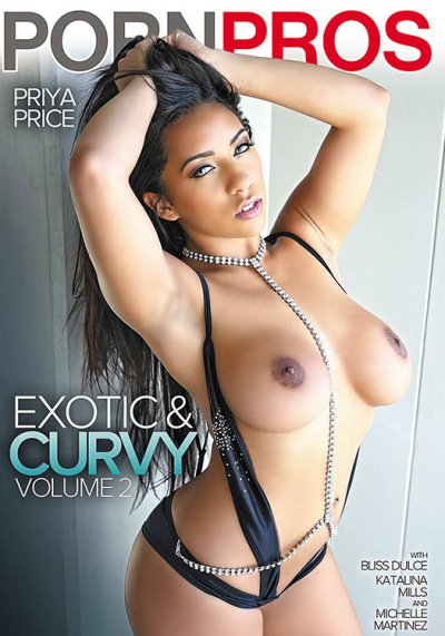 Bliss Dulce, Katalina Mills, Michelle Martinez, Priya Price. - Exotic And Curvy 2 (All Sex / Gonzo) [WEBRip/SD 480p] - Porn Pros