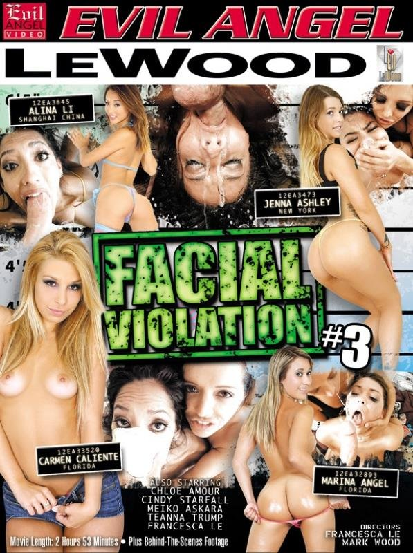 Alina Li, Carmen Caliente, Chloe Amour, Cindy Starfall, Francesca Le - Facial Violation 3 (Blowjobs / All Sex) [WEBRip/SD 540p] - Evil Angel