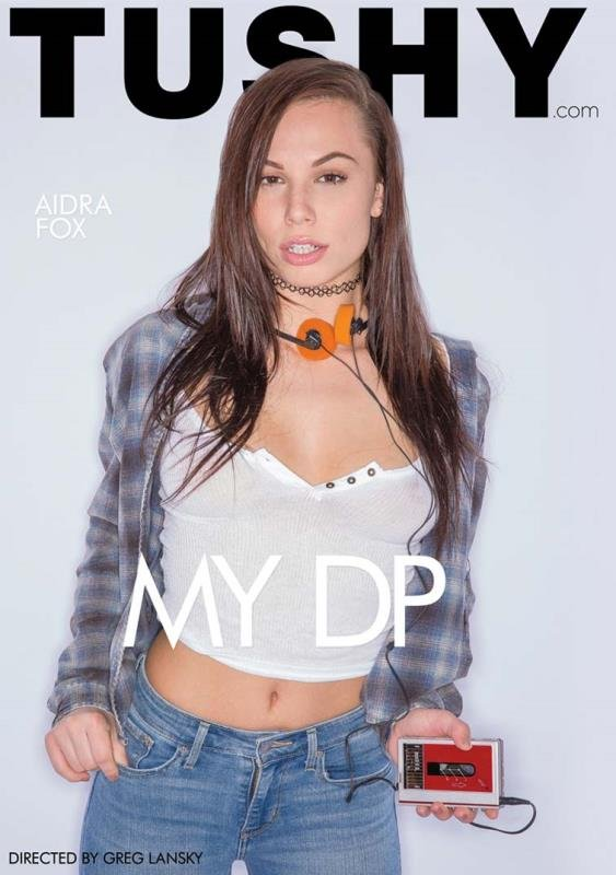 Aidra Fox, Megan Rain, Chloe Amour, Keisha Grey. - My DP (Anal / DP / Group) [WEBRip/SD 480p] - Tushy