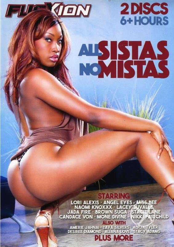 Jada Fire, Nikki Fairchild, Sinnamon Love, Angel Eyes, Brown Suga, Lacey Duvalle, Mone Divine, Lori Alexia - All Sistas No Mistas (Black / Lesbian) [DVDRip 400p] - Metro