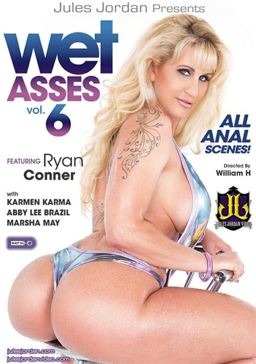 Ryan Conner,Abby Lee Brazil,Marsha May,Karmen Karma - Wet Asses 6 (Gonzo / Oil / Anal) [DVDRip 404p] - Jules Jordan Video