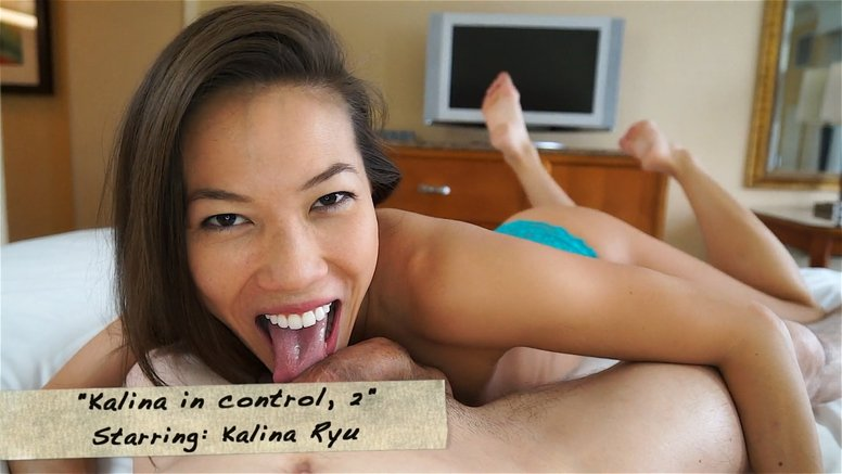 Kalina Ryu - Kalina in control, 2 (Blowjobs / Asian) [FullHD 1080p] - Clips4Sale.com