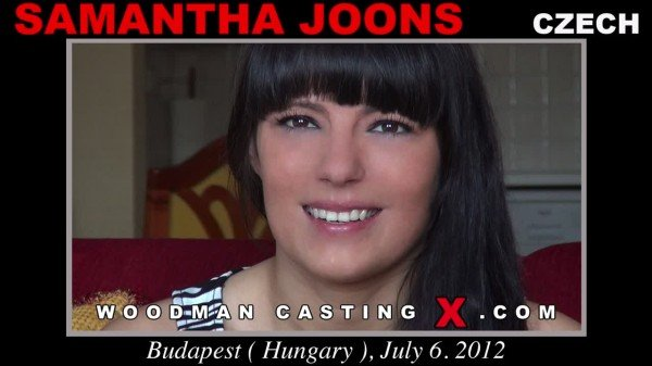 SAMANTHA JOONS - UPDATED - CASTING X 115 (Threesome / Anal) [SD] - WoodmanCastingX
