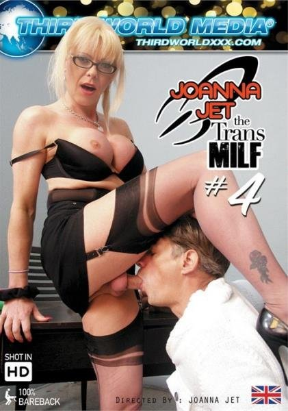 Joanna Jet - Joanna Jet The Trans Milf 4 (Milf) [WEBRip/HD] - Third World Media