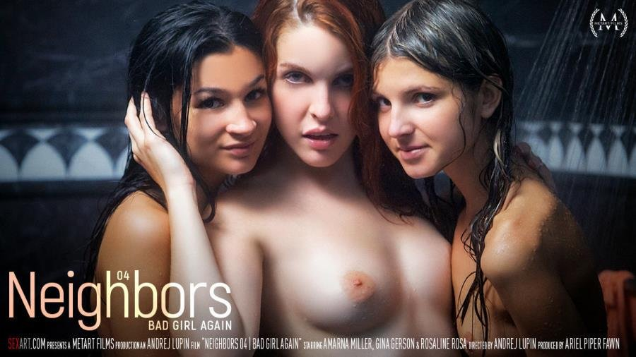 Amarna Miller, Gina Gerson, Rosaline Rosa - Neighbors Episode 4 - Bad Girl Again (Hairy) [SD] - SexArt.com