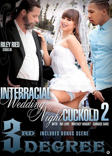 Riley Reid - Interracial Wedding Night Cuckold 2 (Teen, Young) [SD] - ThirdDegreeFilms.com