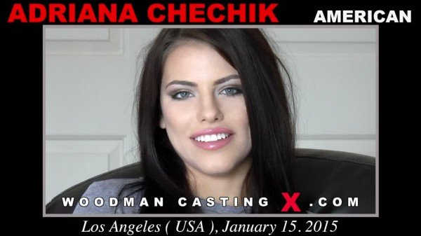 Adriana Chechik - Update! (Blowjob) [SD] - WoodmanCastingX.com