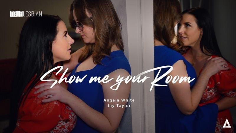 Angela White, Jay Taylor - True Lesbian - Show Me Your Room (Brunette) [SD] - GirlsWay.com