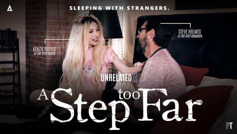 Kenzie Reeves - A Step Too Far (Teen, Young) [SD] - AdultTime.com