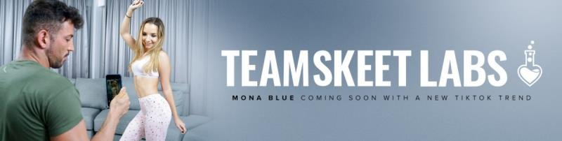 Mona Blue - Getting TikTok Famous (Blonde) [SD] - TeamSkeetLabs.com